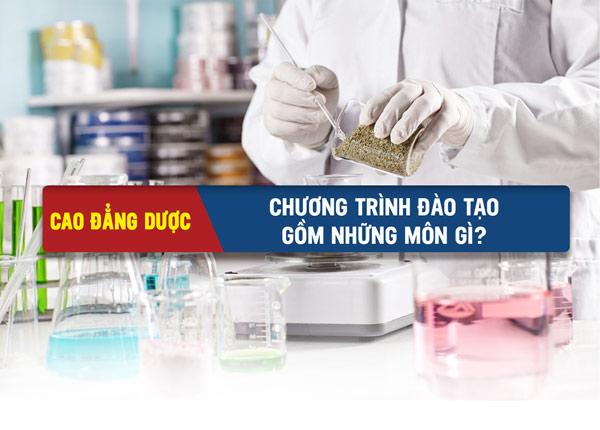 Bật mí những môn học của dược sĩ cao đẳng