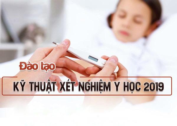 Đào tạo kỹ thuật viên xét nghiệm y học tại Sài Gòn năm 2019