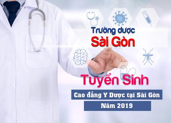 Địa chỉ đào tạo Cao đẳng Y Dược Sài Gòn chất lượng uy tín năm 2019