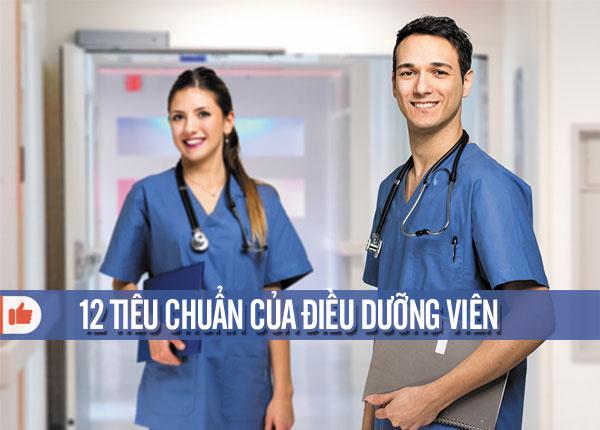 12 tiêu chuẩn của điều dưỡng viên là gì?