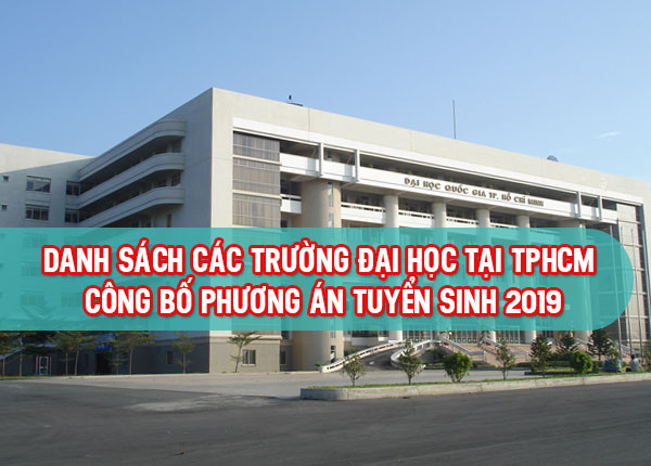 Phương án tuyển sinh các trường đại học tại TPHCM năm 2019