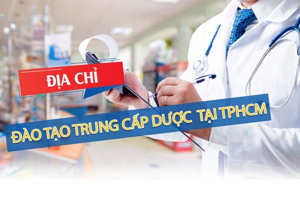 Đào tạo trung cấp Dược tại TPHCM năm 2019