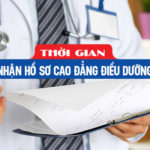 Thời gian nhận đơn đăng ký xét tuyển cao đẳng điều dưỡng Sài Gòn năm 2019