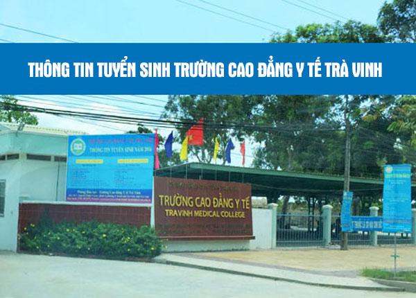 trường cao đẳng Y tế Trà Vinh tuyển sinh năm 2019