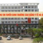 Trường cao đẳng Y tế Hà Đông tuyển sinh năm 2019