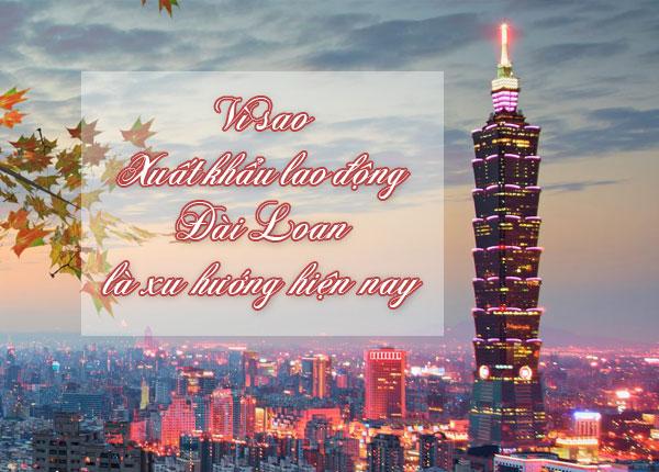 Xuất khẩu lao động Đài Loan là xu hướng hiện nay